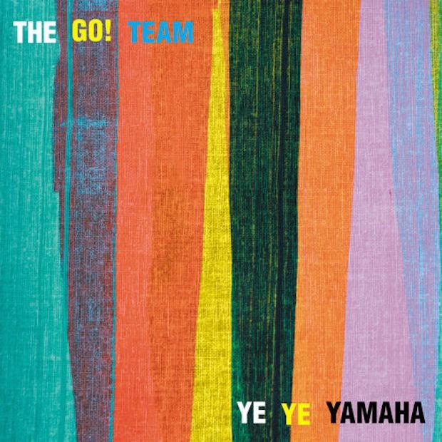 "The Go! Team - ""Ye Ye Yamaha"""