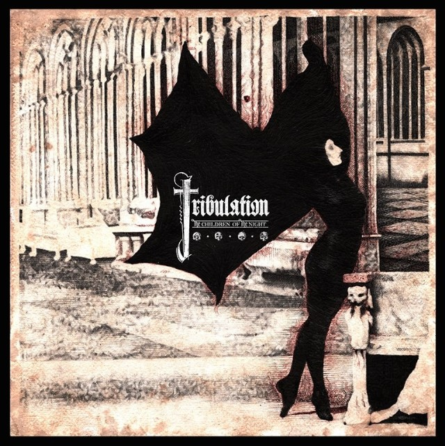 Tribulation - The Children Of The Night