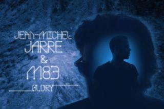 "Jean-Michel Jarre & M83 – ""Glory"""