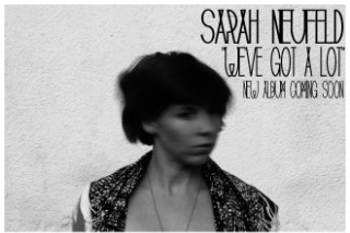 "Sarah Neufeld – ""We've Got A Lot"" (Stereogum Premiere)"