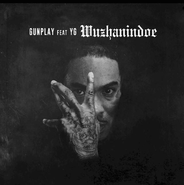 Gunplay - Wuzhanindoe