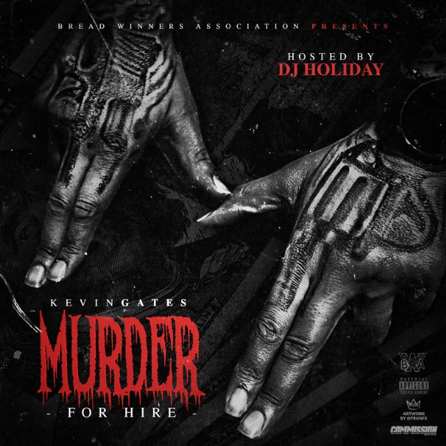 Download Kevin Gates Murder For Hire Mixtape - Stereogum