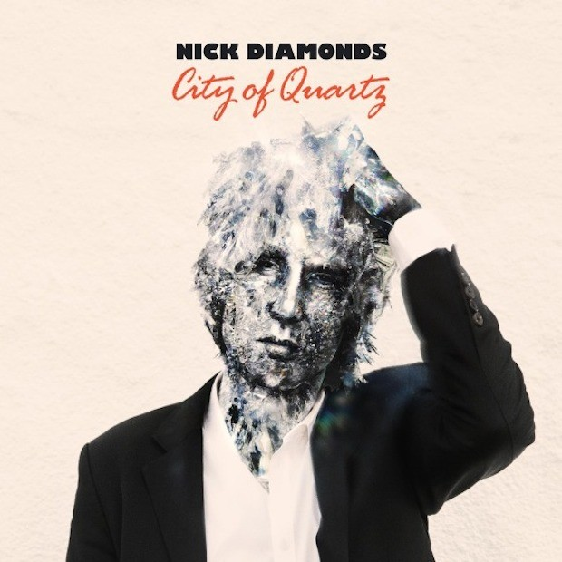 Nick Diamonds - City Of Quartz