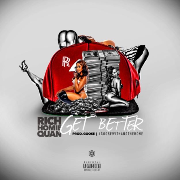 "Rich Homie Quan - ""Get Better"""
