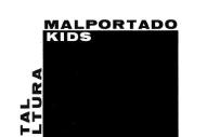 Stream Malportado Kids <em>Total Cultura</em>