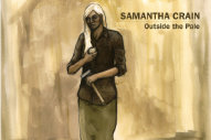 "Samantha Crain – ""Outside The Pale"" (Stereogum Premiere)"
