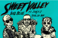 "Sweet Valley – ""Big Blue"" (Feat. Juicy J & Soulja Boy)"