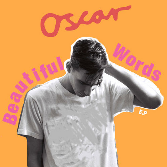 Oscar Beautiful Words