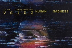 "Julian Casablancas + The Voidz Hosting ""Human Sadness"" Viewing Events Across North America"