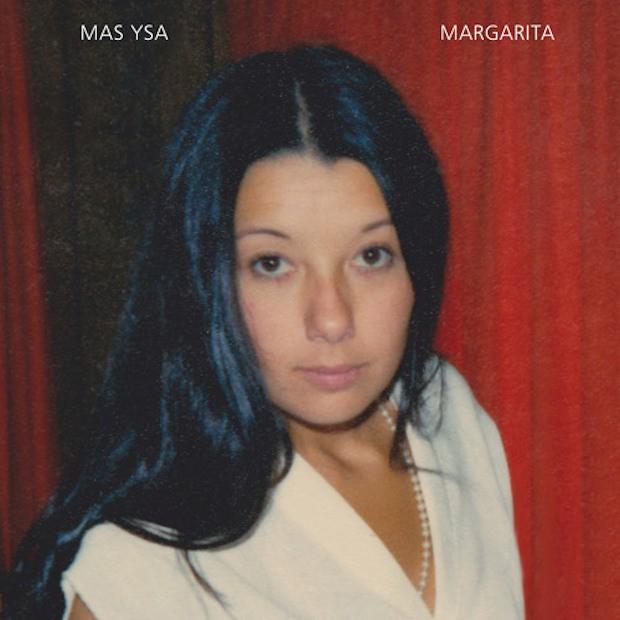 """Mas Ysa - """"Margarita"""""""