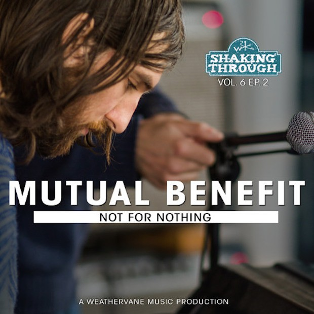 """Mutual Benefit - """"Not For Nothing"""""""