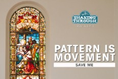 "Pattern Is Movement - ""Save Me"""