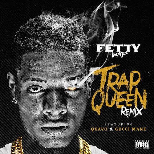 Fetty Wap Trap Queen Remix Gucci Mane