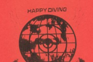 "Happy Diving – ""So Bunted"" (Stereogum Premiere)"