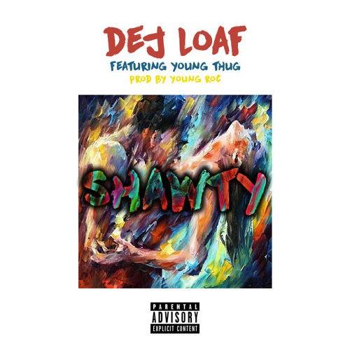 """DeJ Loaf - """"Shawty"""" (Feat. Young Thug)"""