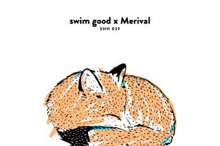 "Swim Good x Merival – ""Since U Asked"""