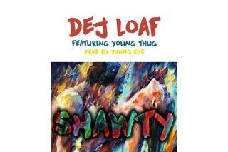 """DeJ Loaf – """"Shawty"""" (Feat. Young Thug)"""