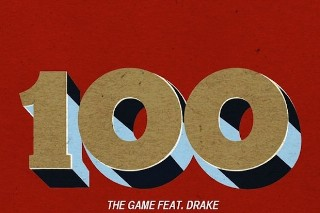"The Game – ""100"" (Feat. Drake)"
