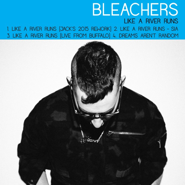 Jack Antonoff Bleachers Like A River EP