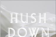 "Jaakko Eino Kalevi – ""Hush Down"""