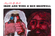 "Iron & Wine And Ben Bridwell – ""This Must Be The Place (Naive Melody)"" (Talking Heads Cover)"