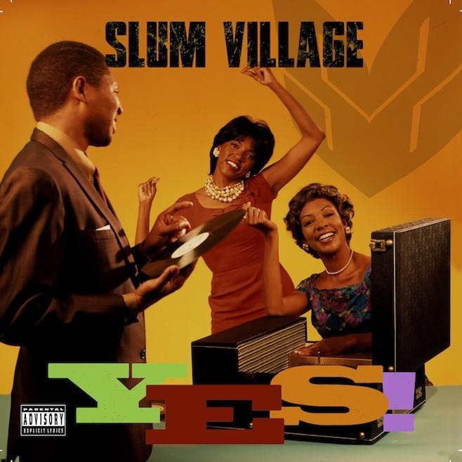 Slum Village - Yes