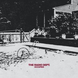 The Radio Dept - Occupied