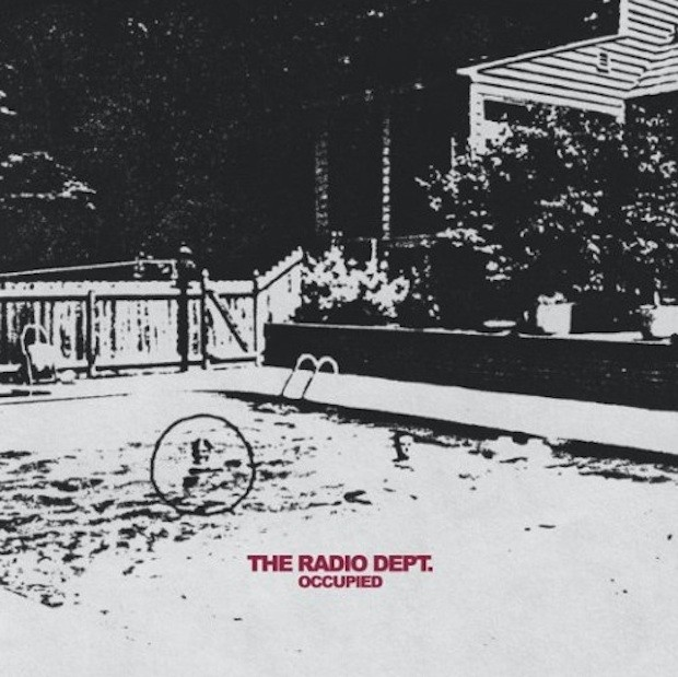 The Radio Dept - Occupied