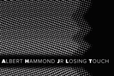"Albert Hammond Jr. - ""Losing Touch"""