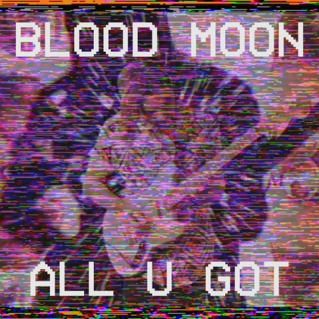 "Blood Moon - ""All U Got"" (Stereogum Premiere)"