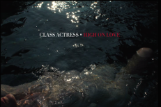"Class Actress - ""High On Love"""