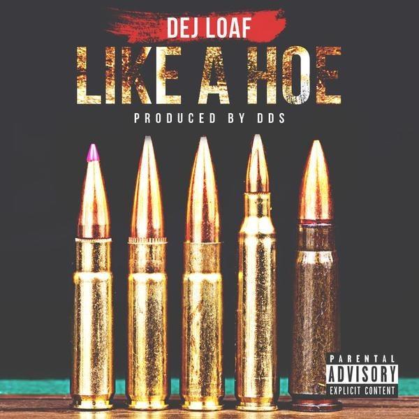 """DeJ Loaf - """"Like A Hoe"""""""