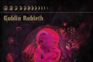 """Goblin Rebirth – """"Book Of Skulls"""""""