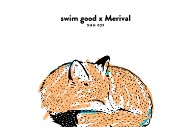 "Swim Good x Merival – ""Since U Asked"""