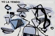 Yo La Tengo Announce New Album <em>Stuff Like That There</em>, Share Two Songs