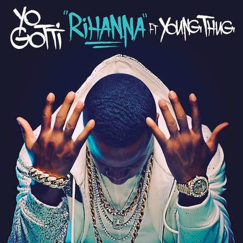 Yo Gotti Rihanna Young Thug The Art Of The Hustle
