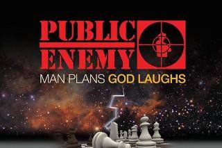Stream Public Enemy <em>Man Plans God Laughs</em>