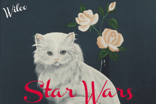 Premature Evaluation: Wilco <em>Star Wars</em>