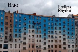 """Baio – """"Endless Rhythm"""""""