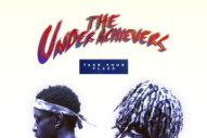 "The Underachievers – ""Take Your Place"""