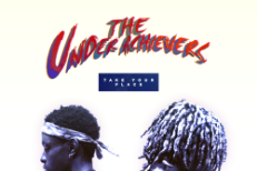 The Underachievers Take Your Place