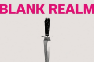 "Blank Realm – ""River Of Longing"""