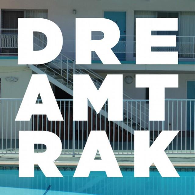 Dreamtrak EP
