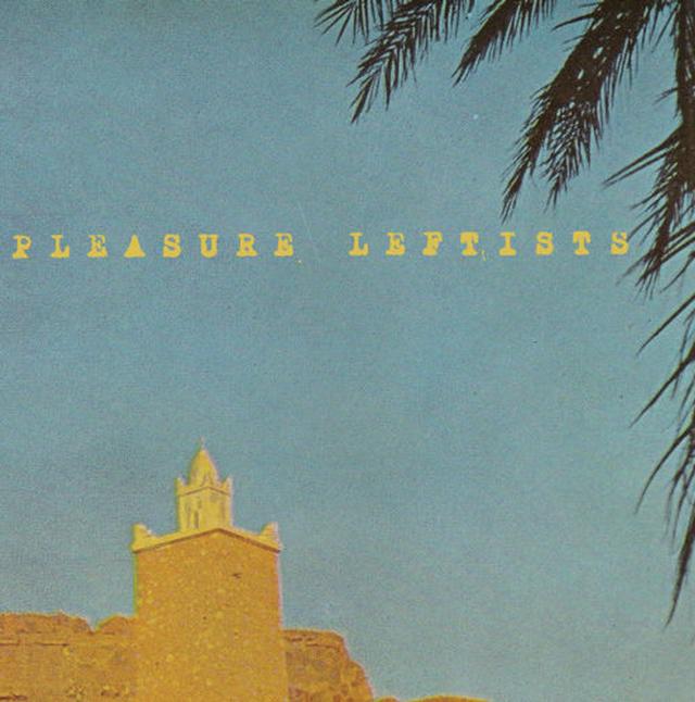 Pleasure Leftists - You You