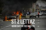 Stream ST 2 Lettaz <em>Good Day In The Ghetto</em> EP
