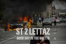 ST 2 Lettaz - Good Day In The Ghetto