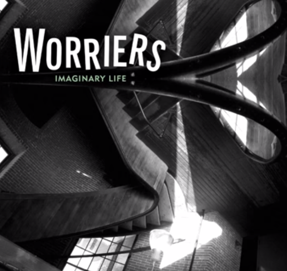 Stream Worriers <em>Imaginary Life</em>