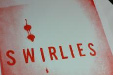 Swirlies -