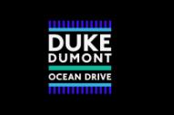 """Duke Dumont – """"Ocean Drive"""""""