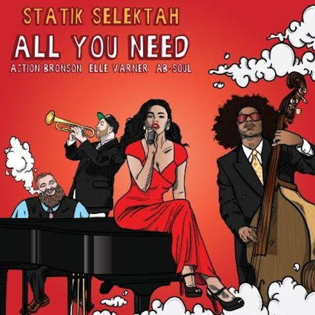 Statik Selektah - All You Need